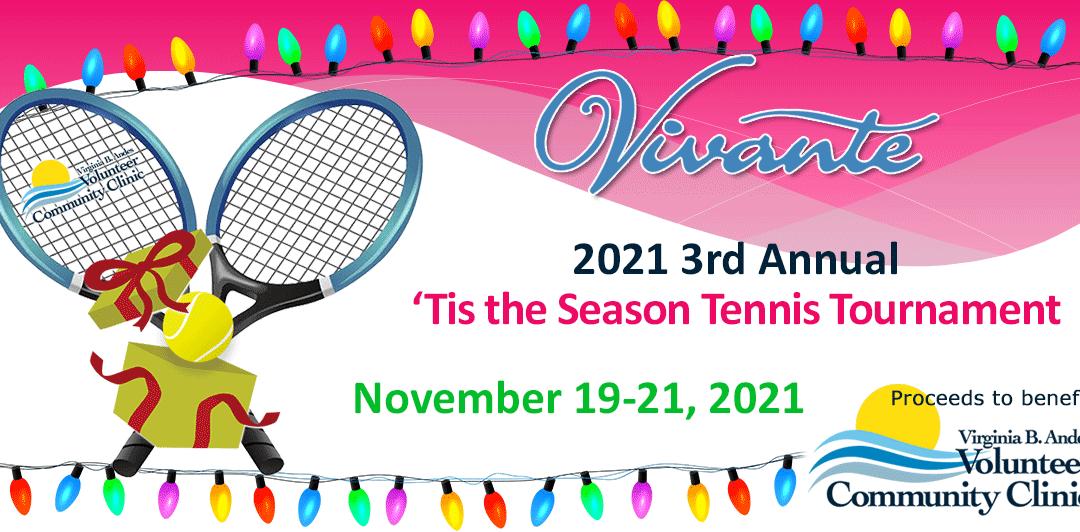 3rd Annual 2021 'Tis the Season Vivante Tennis Tournament